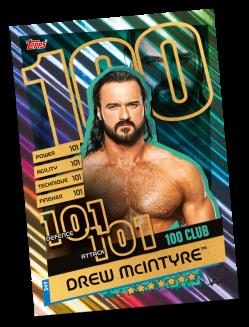 TOPPS WWE SLAM ATTAX RELOADED 2020 100 CLUB DREW MCINTYRE