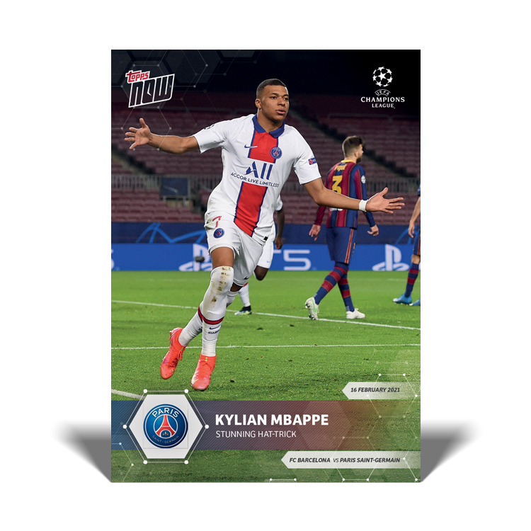 TOPPS NOW MBAPPE HAT-TRICK 170221 RECTO