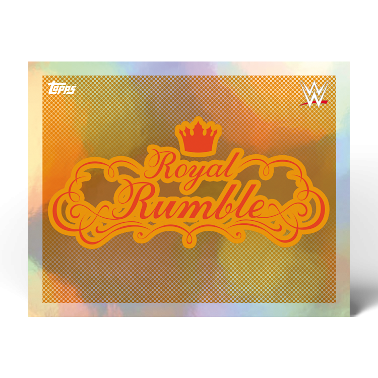 TOPPS WWE WRESTLEMANIA STICKERS 2021 EXEMPLE STICKER ROYAL RUMBLE